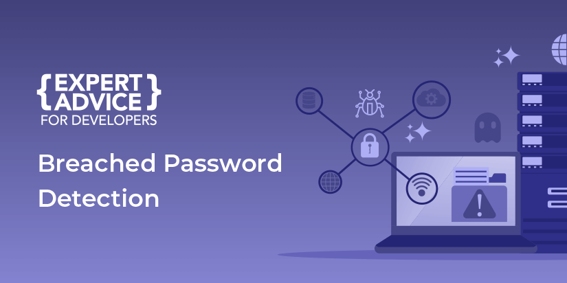 What is breached password detection and why should you implement it.