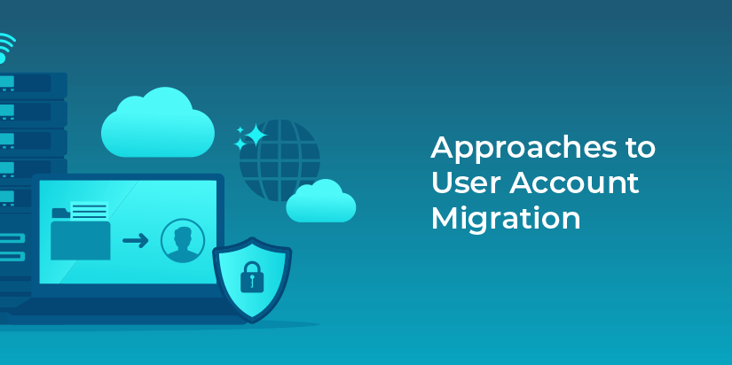 Approaches to user account migration