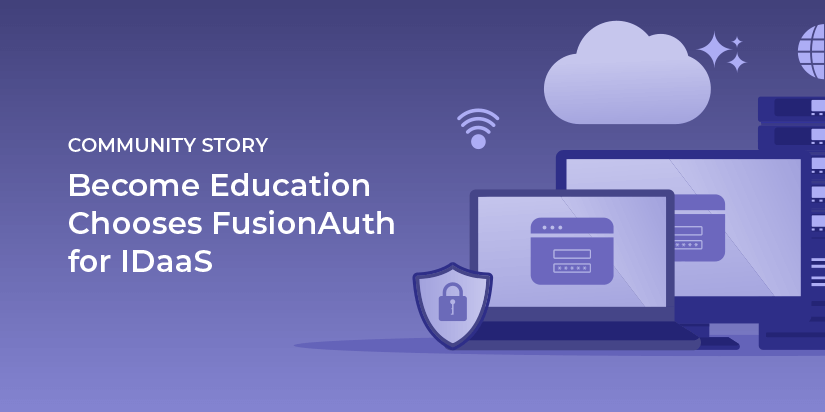 Become Education chooses FusionAuth for IDaaS