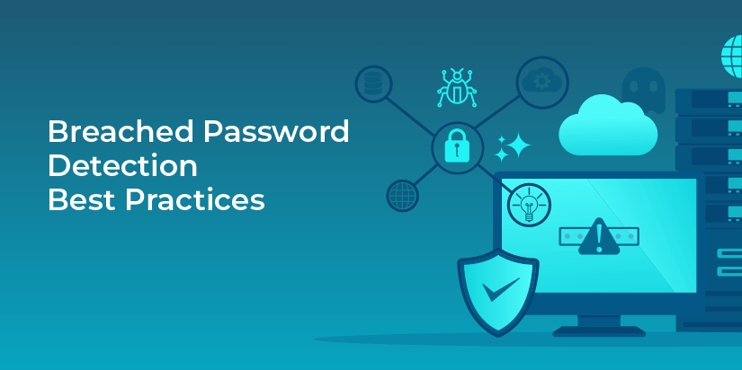 How can you protect your systems and users from known, breached passwords?