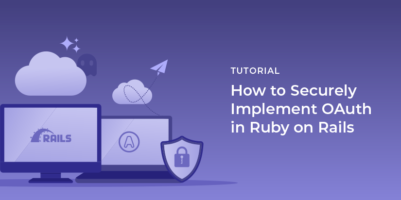 How to securely implement OAuth in Ruby on Rails