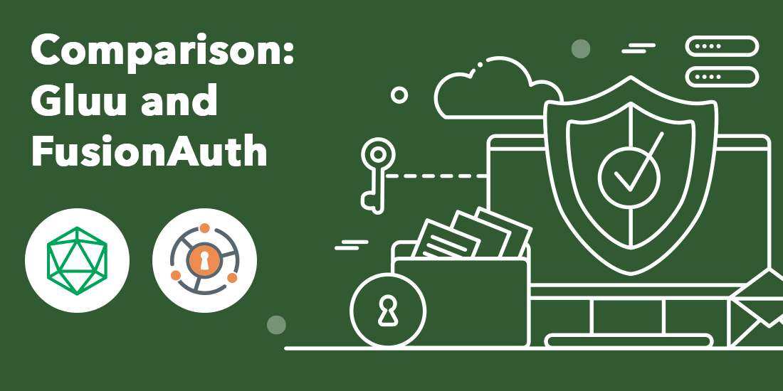 Compare the features and capability of Gluu and FusionAuth Identity Management Solutions
