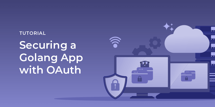 Securing A Golang App with OAuth
