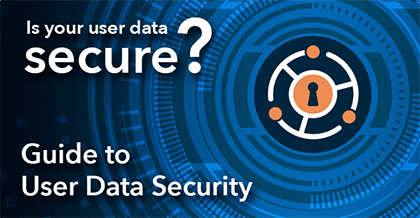 Guide to User Data Security