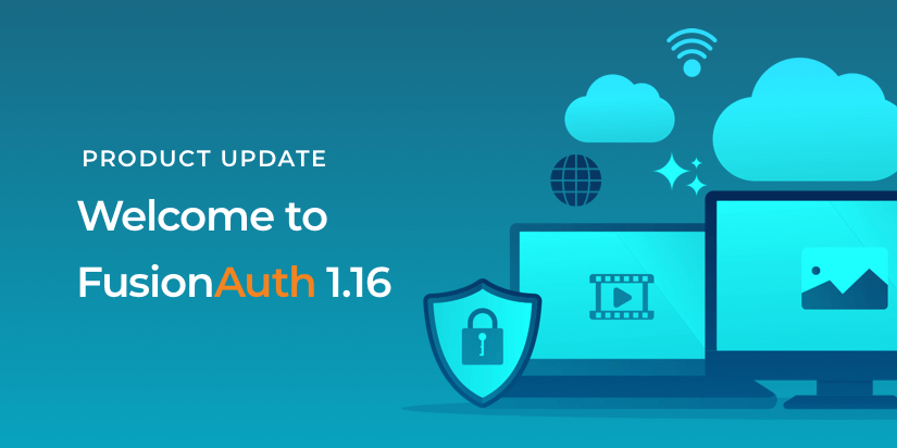 The FusionAuth 1.16 Release allows you search provider flexibility, a smaller Docker image and more.