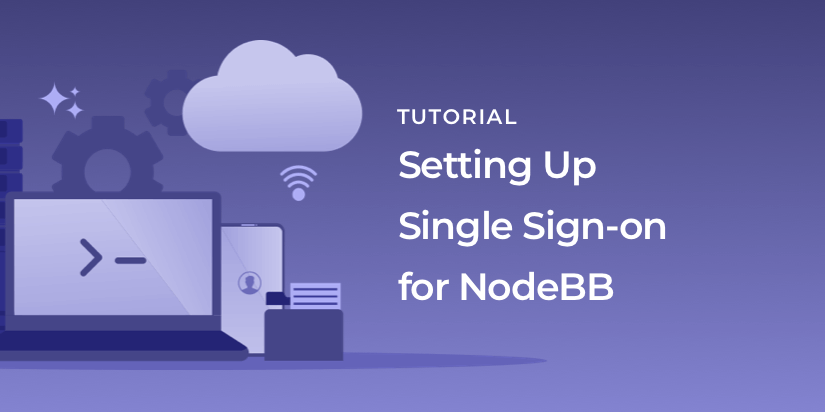 Using OIDC, we'll set up single sign on for a NodeBB forum.