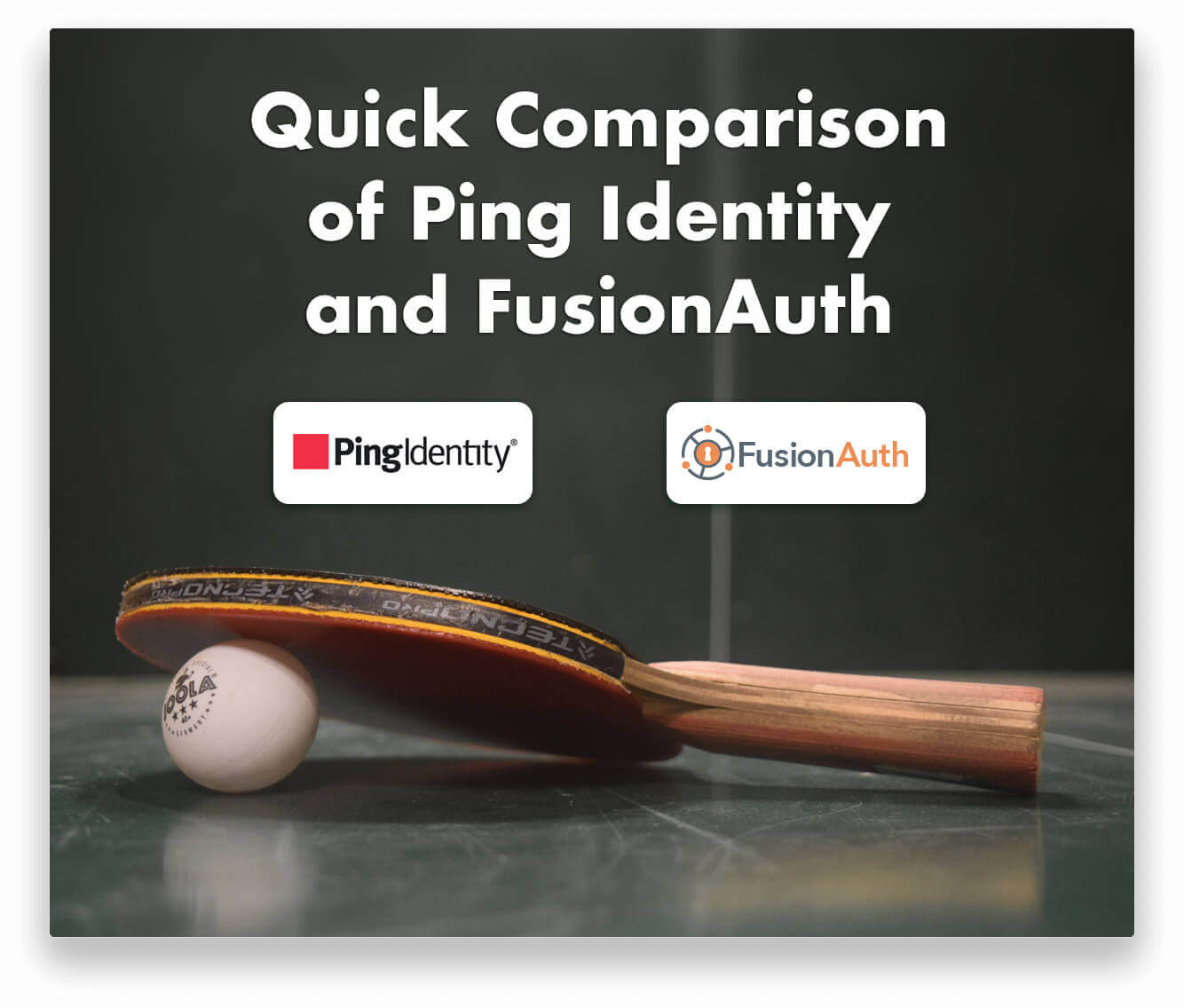 A Quick Comparison Of Ping Identity And FusionAuth