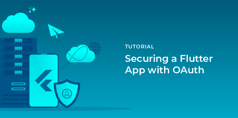 How can you use Flutter, OAuth and OIDC together?