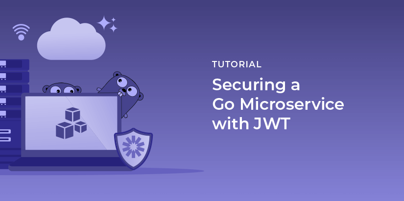 Securing a Go Microservice with JWT