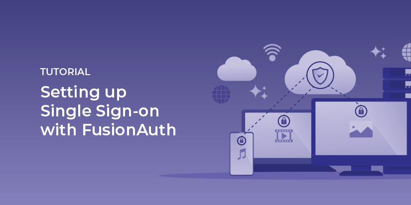 Setting up single sign-on (SSO) with FusionAuth