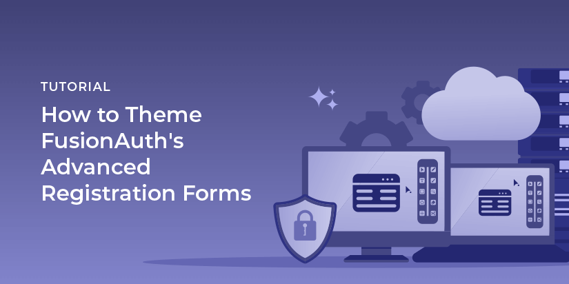 Advanced registration forms let you easily build out multi-step registration forms. You can use FusionAuth's full theming power to change how they look.