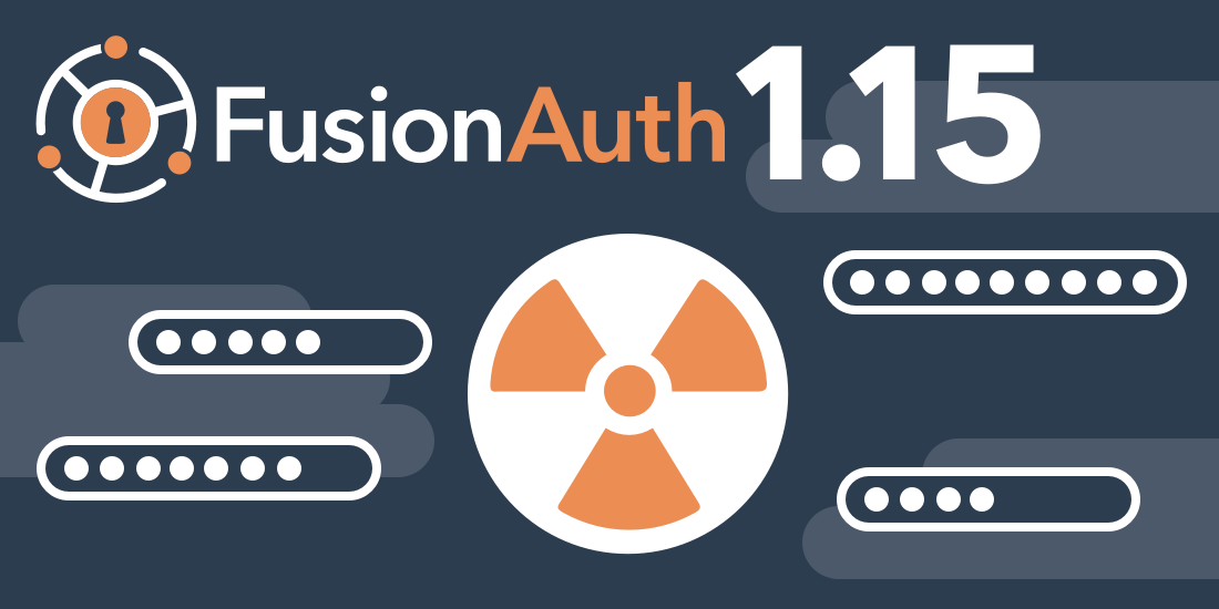 FusionAuth Version 1.15.0 introduces FusionAuth Reactor™ with Breached Password Detection. Ensure your users aren't using insecure passwords at login.