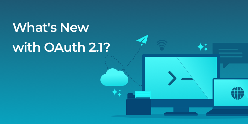 A draft of the OAuth 2.1 specification was recently released. What's coming down the pike?
